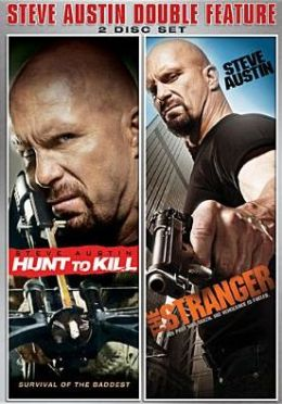 Steve Austin Double Feature: Hunt to Kill/the Stranger