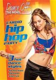 Video/DVD. Title: Dance Off the Inches: Cardio Hip Hop Party