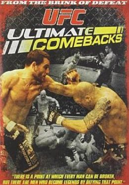 Ultimate Fighting Championship: Ultimate Comebacks