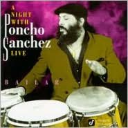 A   Night with Poncho Sanchez Live: Bailar