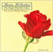 The Single Petal of a Rose: The Essence of Duke Ellington