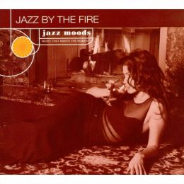 Jazz Moods: Jazz by the Fire