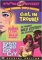 Girl in Trouble/Good Time with a Bad Girl/Bad Girls Do Cry