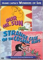 Bell Science: Our Mr. Sun/the Strange Case of the Cosmic Rays
