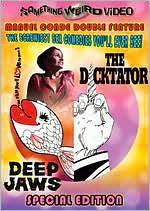 Deep Jaws/the Dicktator