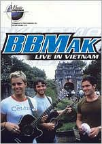 Music in High Places: BBmak - Live From Vietnam