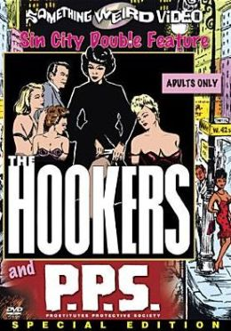 Hookers/P.P.s.