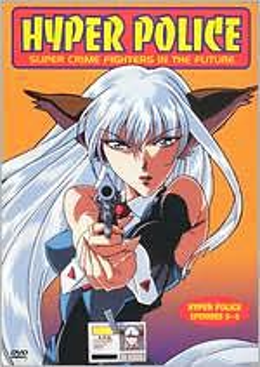 Hyper Police: Episodes 5-8