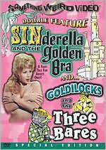 Sinderella and the Golden Bra / Goldilocks and the