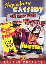 Hopalong Cassidy: Call of Prairie/Heart of the West