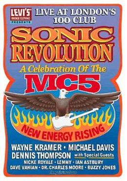 MC5: Sonic Revolution - A Celebration of the MC5