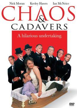 Chaos and Cadavers