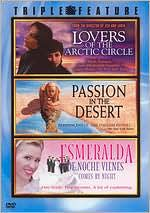 Lovers of the Arctic Circle/Passion in the Desert/Esmeralda
