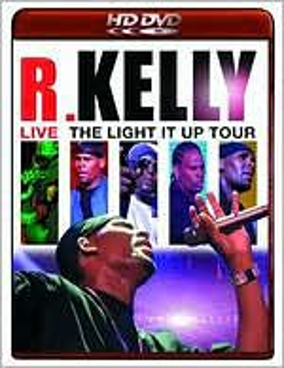 R. Kelly: Live - The Light It Up Tour