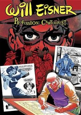 Will Eisner: Profession - Cartoonist