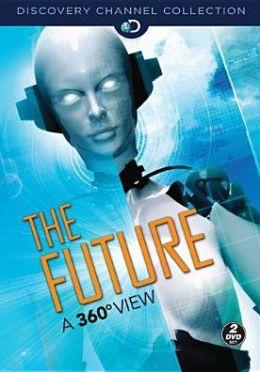 Future: A 360 View