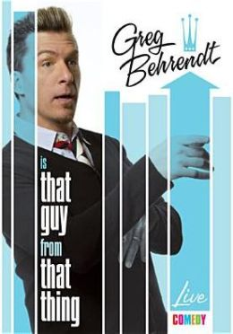 Greg Behrendt is That Guy From That Thing