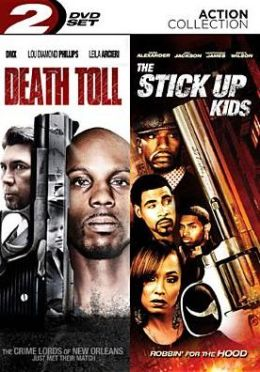 Death Toll/Stick up Kids