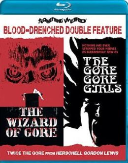 Wizard of Gore/the Gore Gore Girls