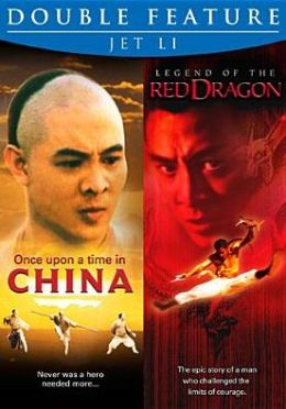 Jet Li Double Feature: Once upon a Time in China/Legend of the Red Dragon