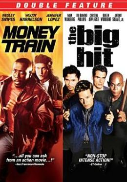 Money Train/the Big Hit