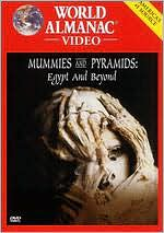 World Almanac Video: Mummies and Pyramids: Egypt and beyond