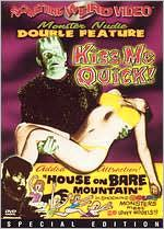 Kiss Me Quick / House on Bare Mountain