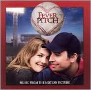 Fever Pitch [2005 Original Soundtrack]