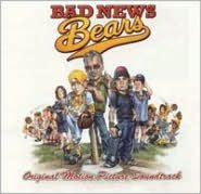 Bad News Bears (Original Soundtrack)