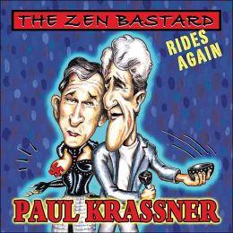 The Zen Bastard Rides Again