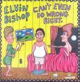 CD Cover Image. Title: Can't Even Do Wrong Right, Artist: Elvin Bishop