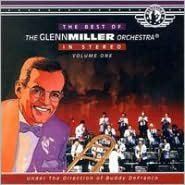 The Best of Glenn Miller, Vol. 1