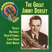 America Swings: The Great Jimmy Dorsey