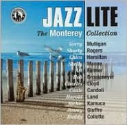 Jazz Lite, Vol. 2: The Monterey Collection