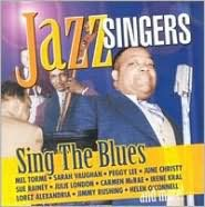 Jazz Singers Sing the Blues