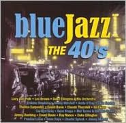 Blue Jazz: The 40's