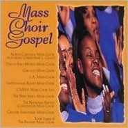 Mass Choir Gospel