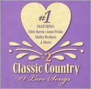 Classic Country #1 Love Songs, Vol. 2