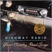Highway Radio: Great Country Road Songs