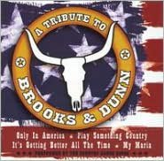 A   Tribute to Brooks & Dunn