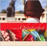 World's a Stage: Oktoberfest
