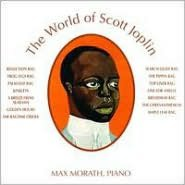 The World of Scott Joplin, Vol. 1