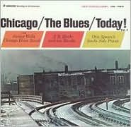 Chicago/The Blues/Today!, Vol. 1