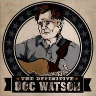 The Definitive Doc Watson