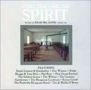 Best of Sugar Hill Gospel, Vol. 1: Everytime I Feel the Spirit