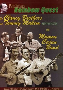 Rainbow Quest: Clancy Brothers and Tommy Makem / Mamou Cajun Band