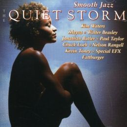 Smooth Jazz: The Quiet Storm