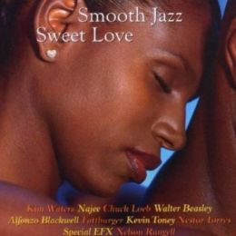Smooth Jazz: Sweet Love
