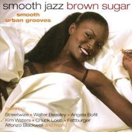Smooth Jazz: Brown Sugar