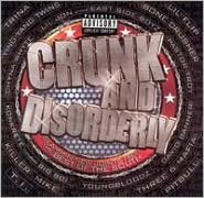 Crunk and Disorderly